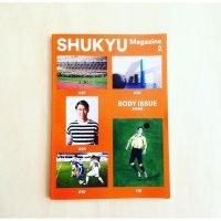 SHUKYU Magazine 2 BODY ISSUE