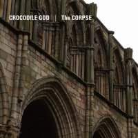 Crocodile God & The Corpse - Split [CD]